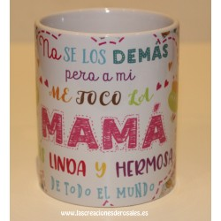 """Taza """"Mama Eres la Flor más bonita de mi Jardin"""""""