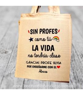 "Bolsa Tote Bag ""Sin Profes como tú..."""